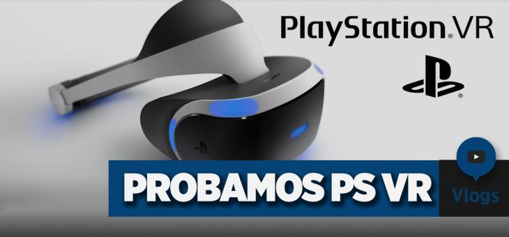 Nos invitan a un evento a probar PlayStation VR | Vlog