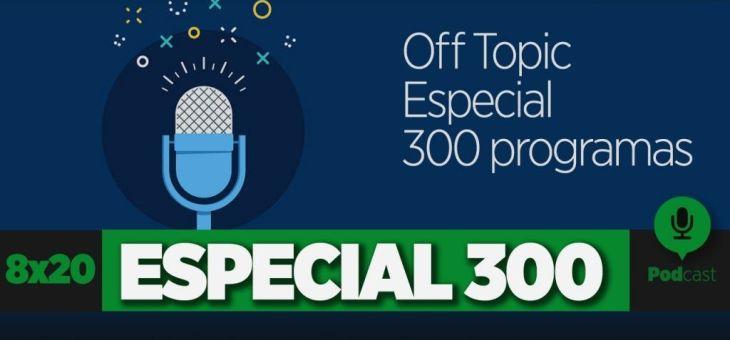 Especial Programa 300 | GAMELX 8×19