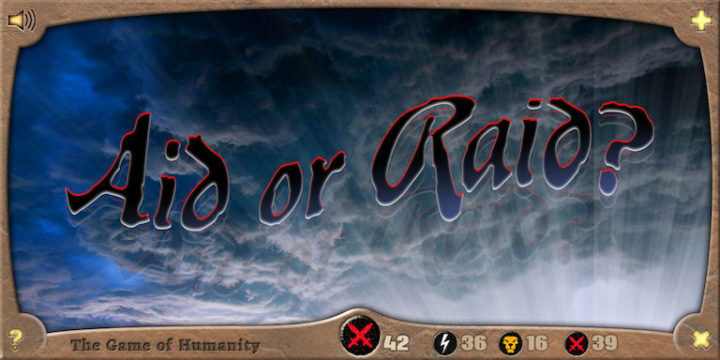 Aid or Raid - The Game of Humanity