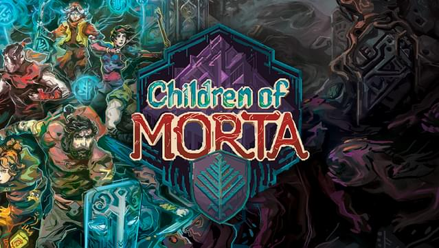 children of morta gamersOverla