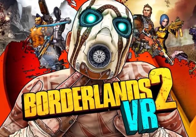 Borderlands 2 vr gamersOverla