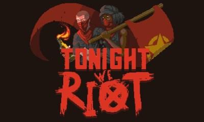 tonight we riot juego gratis 1 de mayo