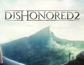 Dishonored 2 Walkthrough Strategy Guide