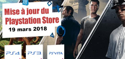 Playstation Store mise à jour du 19 mars 2018