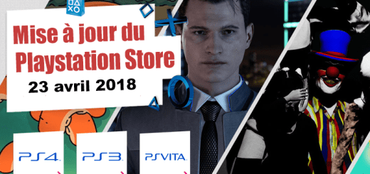 Playstation Store mise à jour du 23 avril 2018