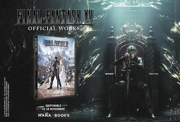 Final Fantasy Xv Official Works Un Nouveau Livre Chez Mana