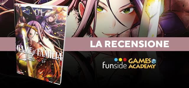 Game of Familia La Recensione Banner