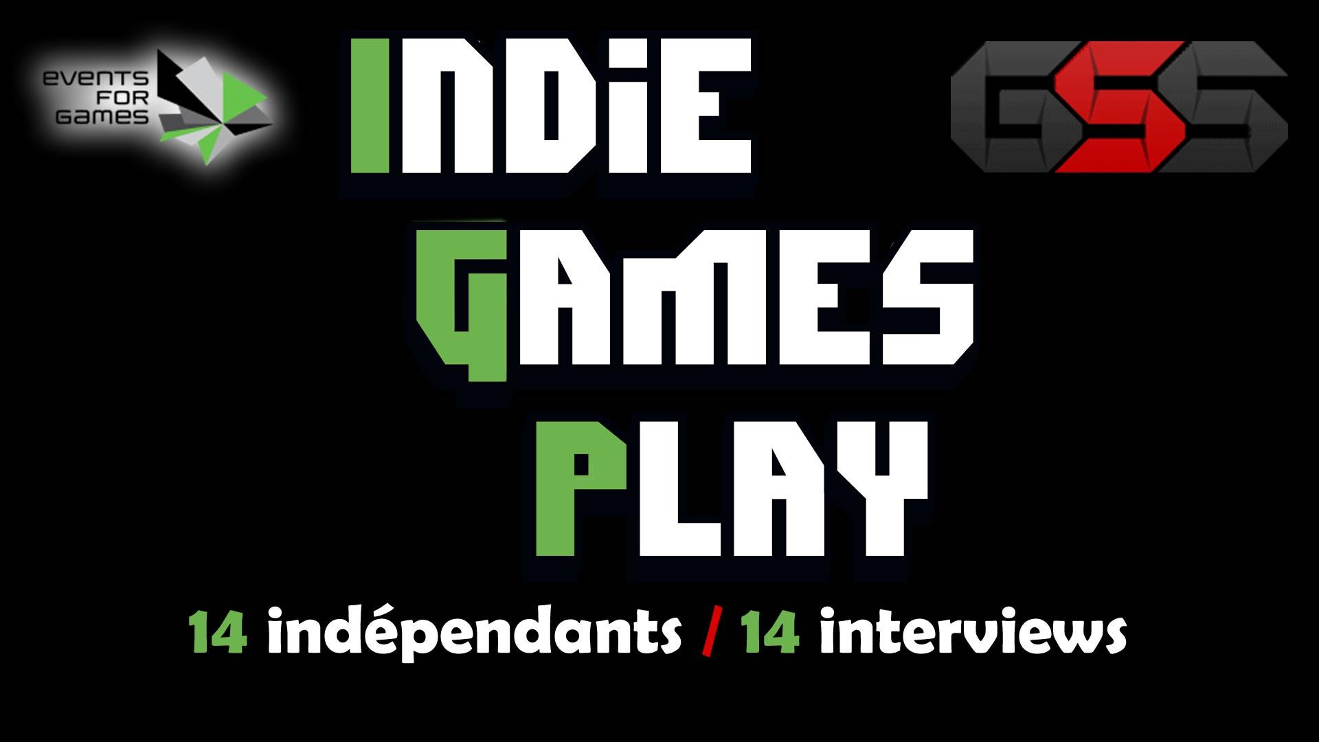 IndieGames Play Paris 2015 – 14 indépendants…