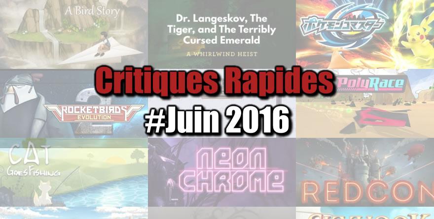 Rapides Critiques #Juin 2016