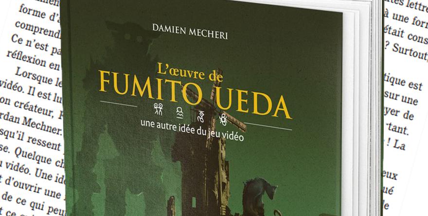 L'œuvre de Fumito Ueda: Une autre idée du jeu vidéo