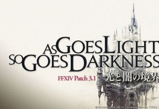 """Final Fantasy XIV, disponibile la Patch 3.1 """"As Goes Light, So Goes Darkness"""""""