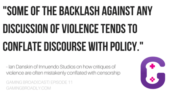 """Some of the backlash against any discussion of violence tends to conflate discourse with policy."" – - Ian Danskin of Innuendo Studios on how critiques of violence are often mistakenly conflated with censorship"