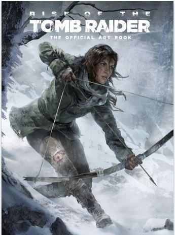 Rise of the Tomb Raider: The Official Art Book Announced