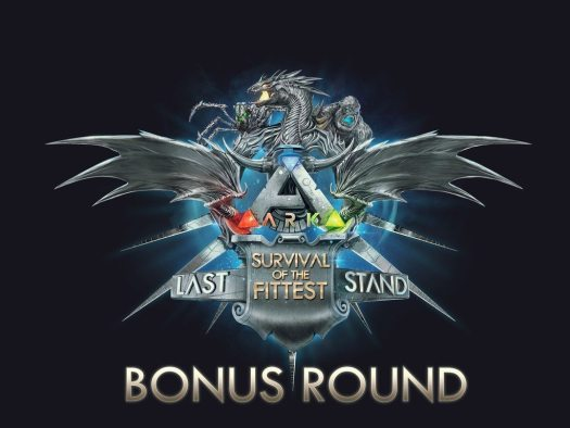 ARK: Survival Evolved The Last Stand Bonus Round Tourney Today on Twitch
