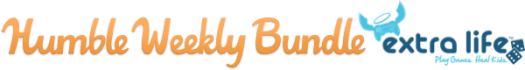 Humble Weekly Bundle Extra Life Now Live