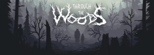 THROUGH THE WOODS Norse Horror Game Launching on Steam Oct. 27