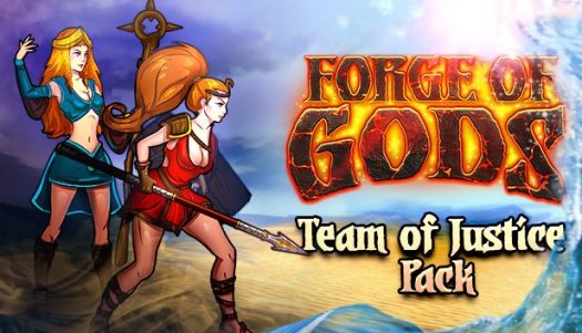 Forge of Gods New Update and The Team of Justice DLC Released