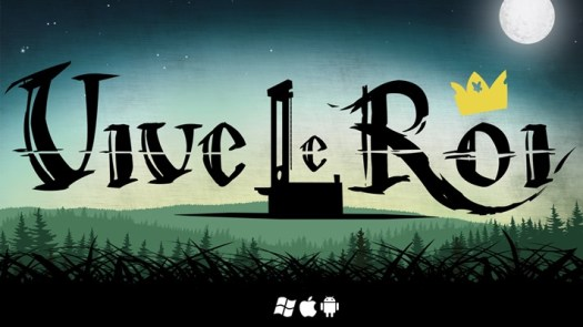 VIVE LE ROI French Revolution-Themed Stealth Puzzler Launching Today on the Windows Store