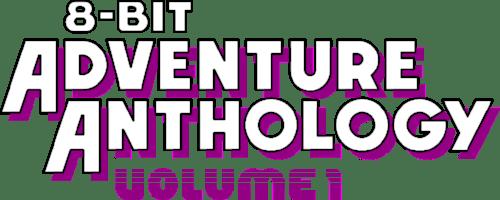 8 Bit Adventure Anthology Volume 1 -- Retro Classics Coming to Consoles & Steam this Halloween