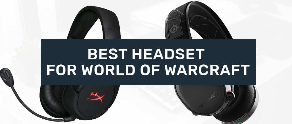 headsets for world of warcraft