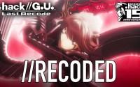 .Hack// G.U. Last Recode