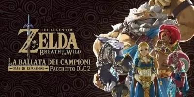 The Legend of the Zelda: Breath of the Wild La Ballata dei Campioni