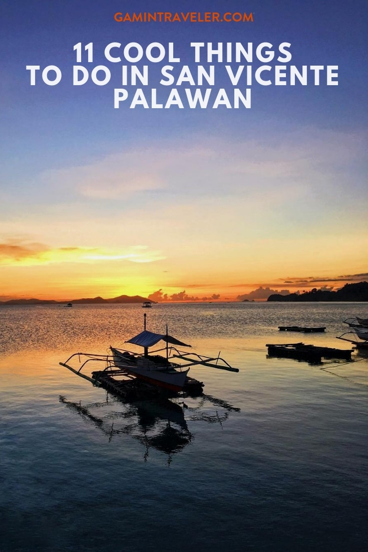 11 Cool Things To Do in San Vicente Palawan