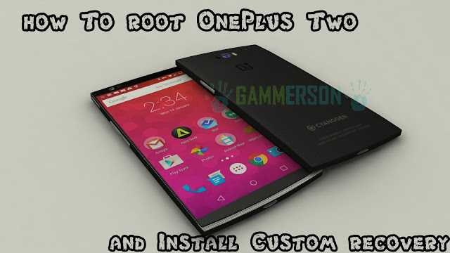 how-to-root-one-plus-two-and-install-cutom-recovery-gammerson