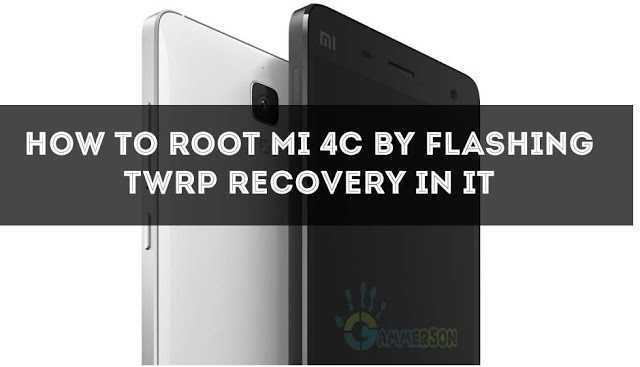 how-to-install-twrp-recovery-in-mi-4c-and-root-it