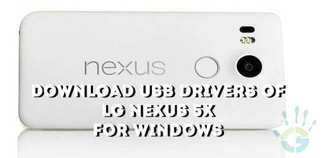 download-lg-nexus-5x-usb-drivers-for-windows