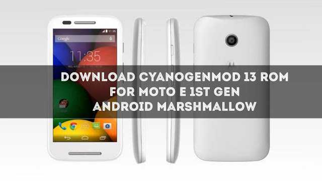 download-cm-13-for-moto-e-marshmallow-rom