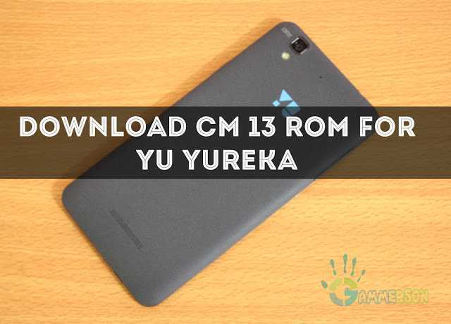 download-cm13-for-yu-yureka