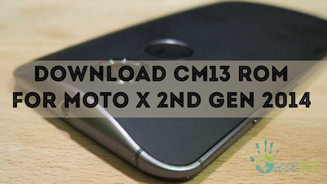 how-to-install-cm13-rom-in-moto-x-2nd-gen-2014