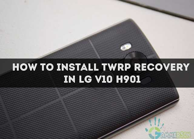 how-to-install-twrp-recovery-in-lg-v1-h901