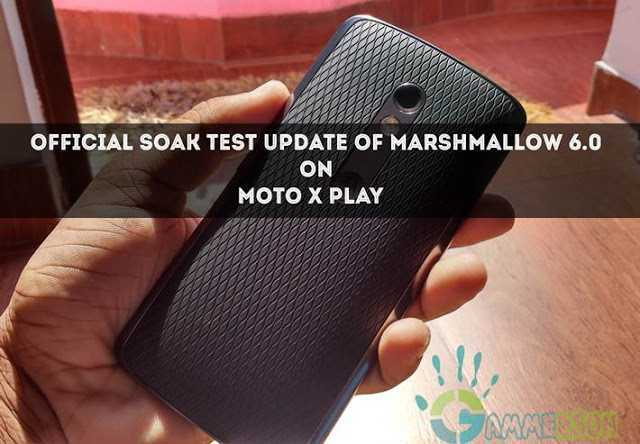 download-moto-x-play-marshmallow-soak-test-update