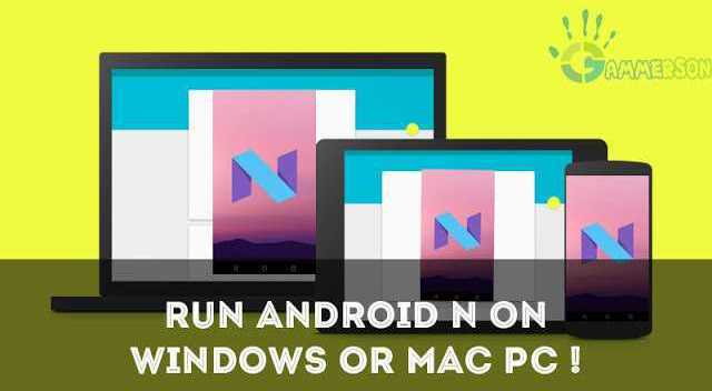 how-to-run-android-n-7.0-on-windows-mac-nutella
