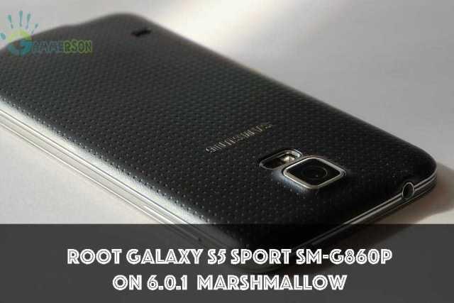 root Galaxy S5 Sport SM-G860P 6.0.1 Marshmallow