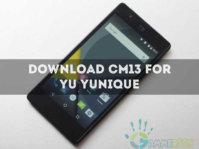 CyanogenMod 13.0 Nightlies for YU Yunique (YU4711, jalebi)