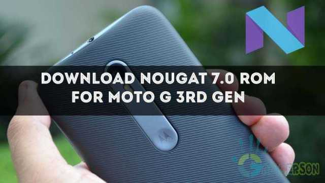 android-nougat-7-0-for-moto-g-3rd-gen