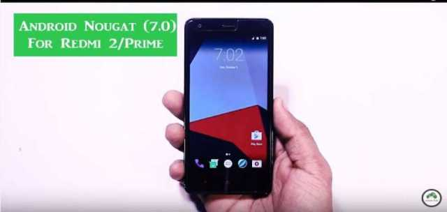 How to update Redmi 2/Prime to Android 7.0 Nougat