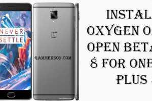 How to Install OxygenOs Open Beta 8 on OnePlus 3