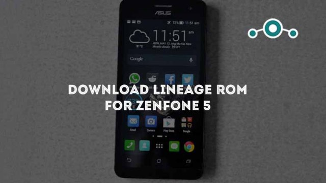 Download Lineage OS For Zenfone 5 Nougat 7.1.1 [T00F]