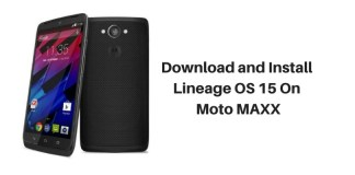 Download and Install LineageOS 15 in Moto Maxx