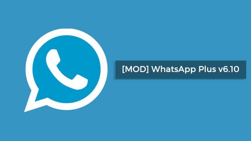 Download WhatsApp Plus v6.10 Latest Version