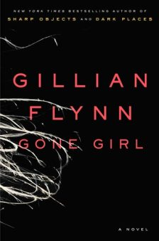 Gone Girl (in italiano 'L'Amore Bugiardo') di Gillian Flynn