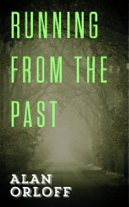 Running from the Past, di Alan Orloff