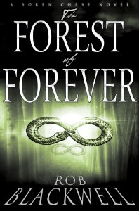 The Forest of Forever, di Rob Blackwell