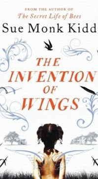 The Invention of Wings, di Sue Monk Kidd - Gamobu