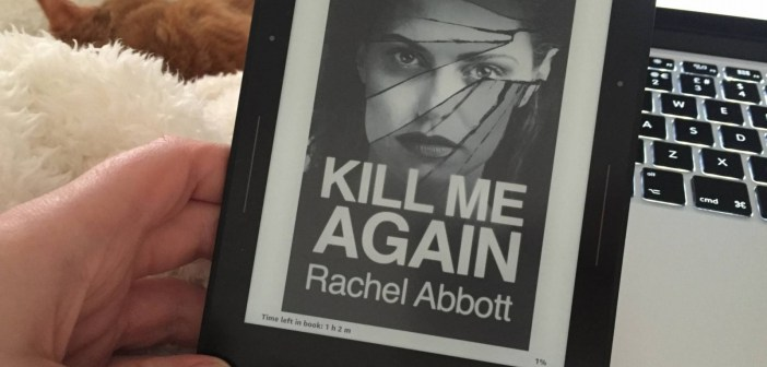 Kill Me Again di Rachel Abbott su un dispositivo e-reader
