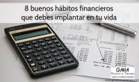 8 buenos hábitos financieros que debes implantar en tu vida